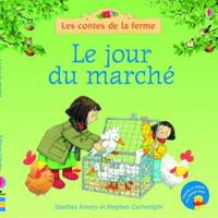 LE JOUR DU MARCHE - LES CONTES DE LA FERME
