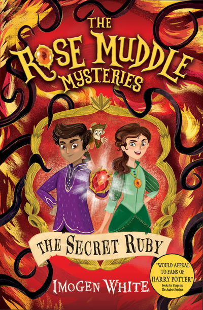 THE ROSE MUDDLE MYSTERIES - TOME 2 THE SECRET RUBY
