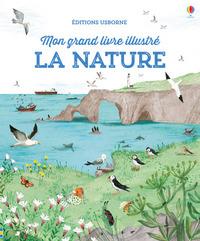 LA NATURE - MON GRAND LIVRE ILLUSTRE
