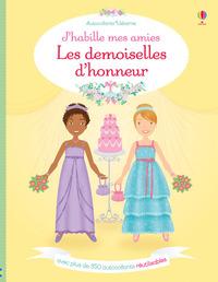 J'HABILLE MES AMIES - LES DEMOISELLES D'HONNEUR