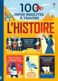 100 INFOS INSOLITES SUR L HISTOIRE