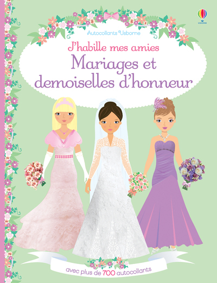 J HABILLE MES AMIES  ELLES SE MARIENT ET LES DEMOISELLES D HONNE