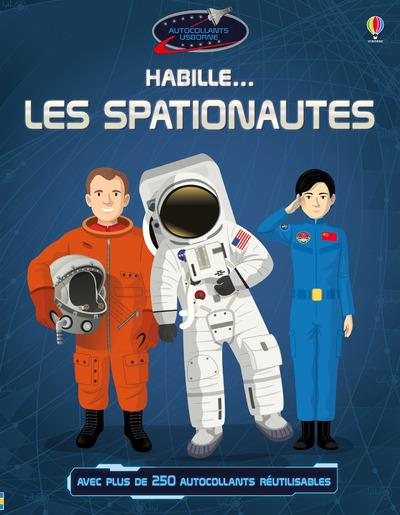 HABILLE... LES SPATIONAUTES