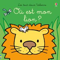 OU EST MON LION ? - LES TOUT-DOUX USBORNE
