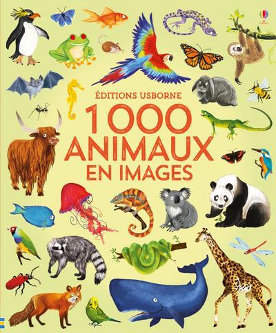 1 000 ANIMAUX EN IMAGES