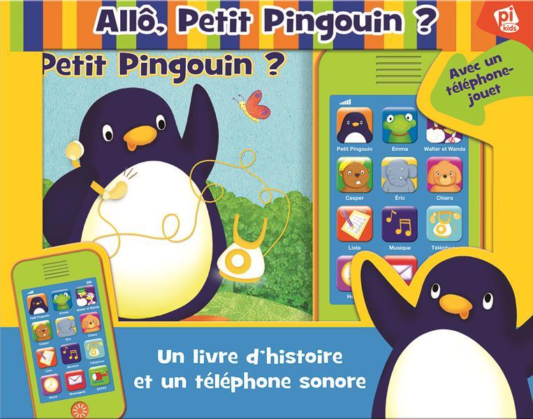 PETIT PINGUOIN - UN LIVRE ET UN TELEPHONE JOUET