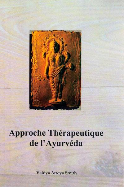 APPROCHE THERAPEUTIQUE DE L'AYURVEDA