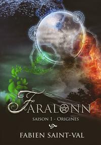 FARALONN, ORIGINE SAISON 1