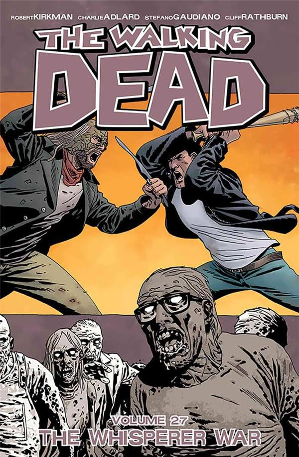 WALKING DEAD TP 27 THE WHISPERER WAR