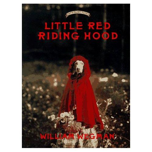 WEGMAN-LITTLE RED RIDING HOOD (G.FORMAT) /ANGLAIS