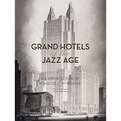 GRAND HOTELS OF THE JAZZ AGE /ANGLAIS