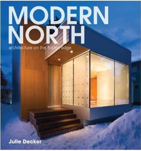 MODERN NORTH ARCHITECTURE ON THE FROZEN EDGE /ANGLAIS