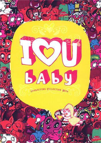 I LOVE U BABY CHARACTERS COLLECTION BOOK /ANGLAIS