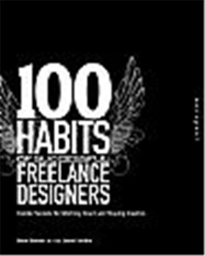 100 HABITS SUCCESSFUL FREELANCE /ANGLAIS
