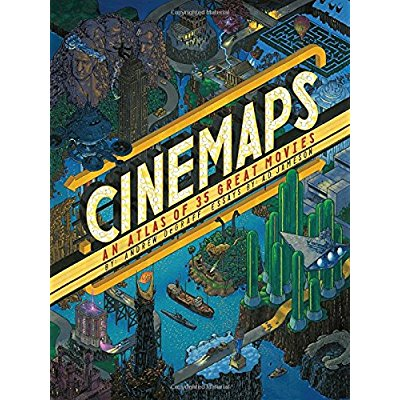 CINEMAPS: AN ATLAS OF 35 GREAT MOVIES /ANGLAIS
