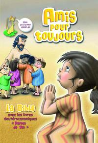 AMIS POUR TOUJOURS LA BIBLE AVEC LES LIVRES DEUTEROCANONIQUES  PAROLE DE VIE