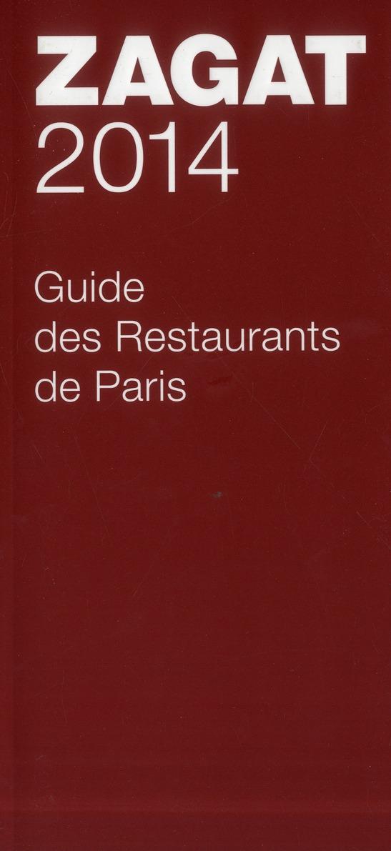 GUIDE ZAGAT DES RESTAURANTS DE PARIS 2014