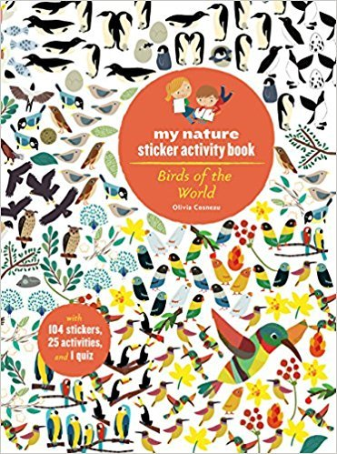 BIRDS OF THE WORLD  MY NATURE STICKER ACTIVITY BOOK /ANGLAIS