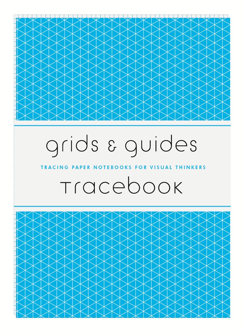 GRIDS & GUIDES TRACEBOOK /ANGLAIS