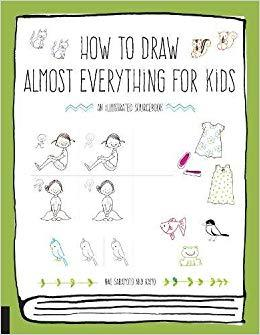 HOW TO DRAW ALMOST EVERYTHING FOR KIDS /ANGLAIS
