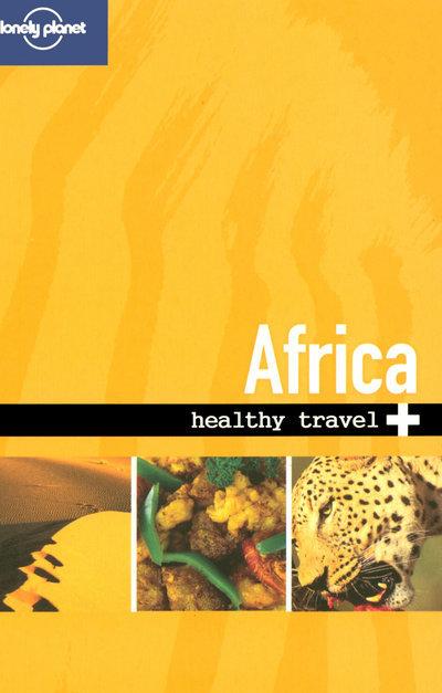 HEALTHY TRAVEL AFRICA 2ED -ANGLAIS-