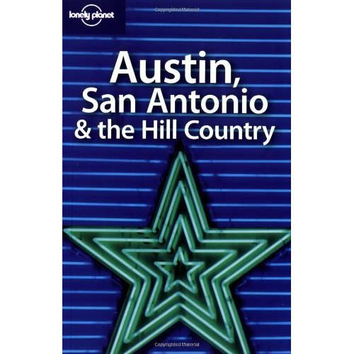 AUSTIN ANTONIO ET THE HILL COUNTRY  1ER ED *** ENGLISH ***