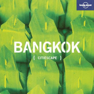 CITIESCAPE BANGKOK  1ER ED *** ENGLISH ***
