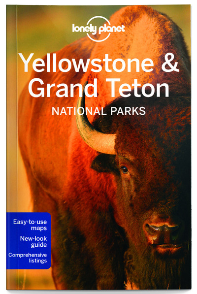 YELLOWSTONE & GRAND TETON NATIONAL PARKS 4ED -ANGLAIS-
