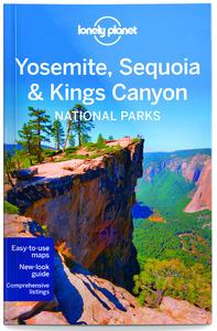 YOSEMITE, SEQUOIA & KINGS CANYON NATIONAL PARKS 4ED -ANGLAIS-