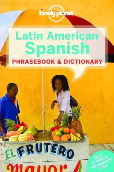 LATIN AMERICAN SPANISH PHRASEBOOK & DICTIONARY 7ED -ANGLAIS-