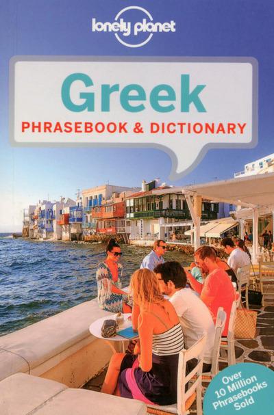 GREEK PHRASEBOOK & DICTIONARY 6ED -ANGLAIS-