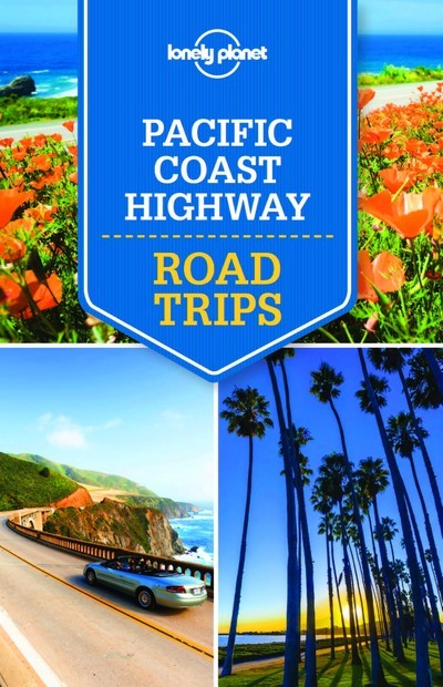 PACIFIC COAST HIGHWAY ROAD TRIPS 1ED -ANGLAIS-