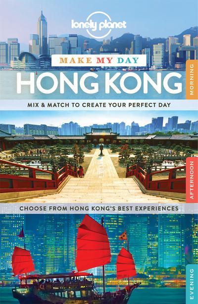 MAKE MY DAY HONG KONG 1ED -ANGLAIS-