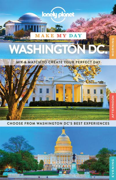 MAKE MY DAY WASHINGTON DC 1ED -ANGLAIS-