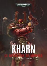 KHARN : LE DEVOREUR DE MONDES