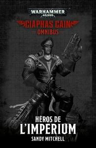 CIAPHAS CAIN: HEROS DE L'IMPERIUM