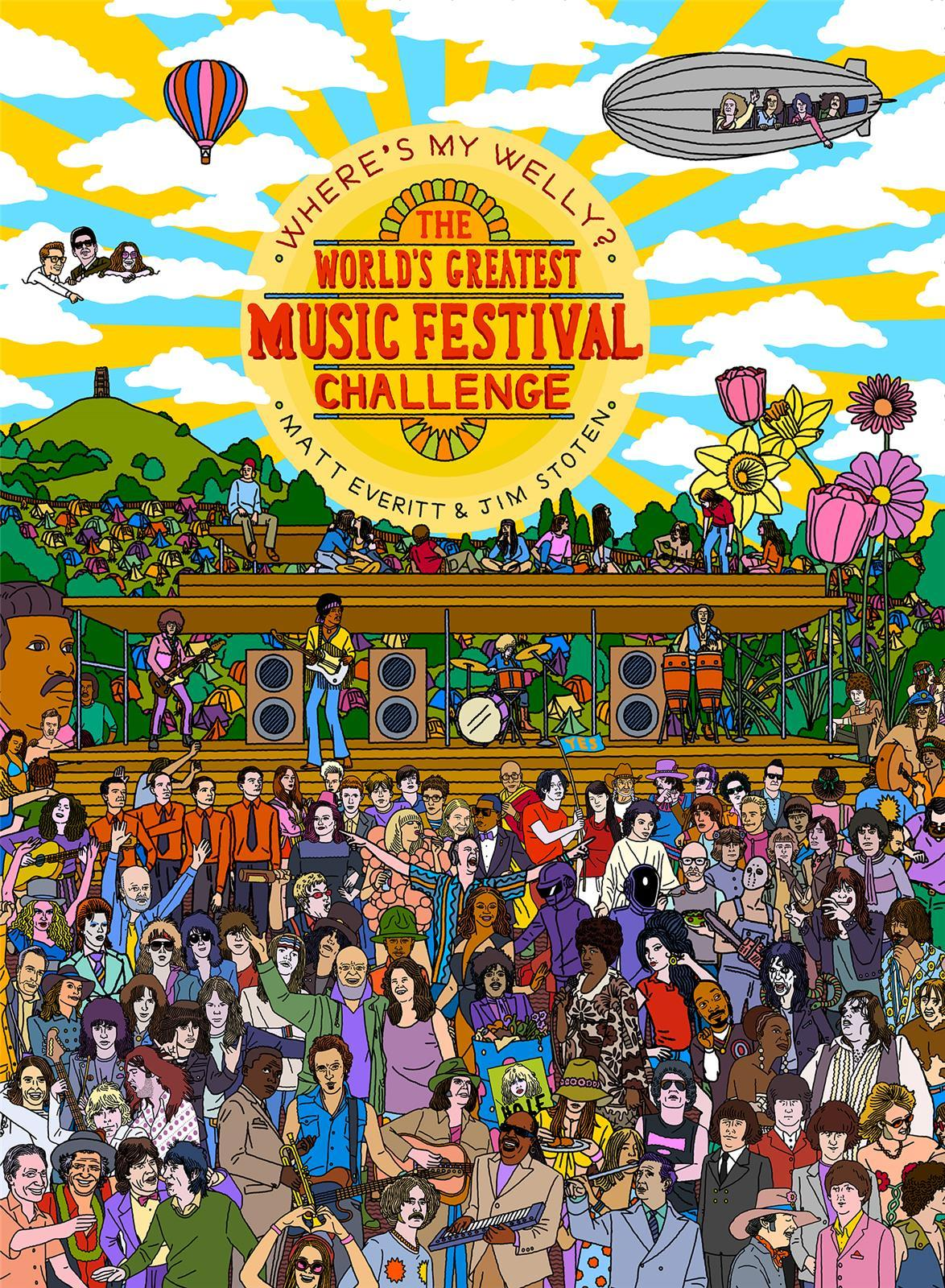 WHERE'S MY WELLY? THE WORLD'S GREATEST MUSIC FESTIVAL CHALLENGE /ANGLAIS