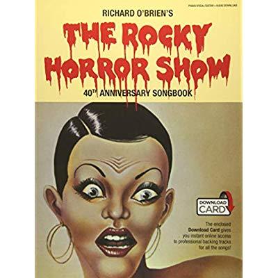 THE ROCKY HORROR SHOW 40TH ANNIVERSARY SONGBOOK PIANO, VOIX, GUITARE