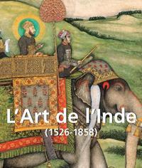 L ART DE L INDE  1526 1858