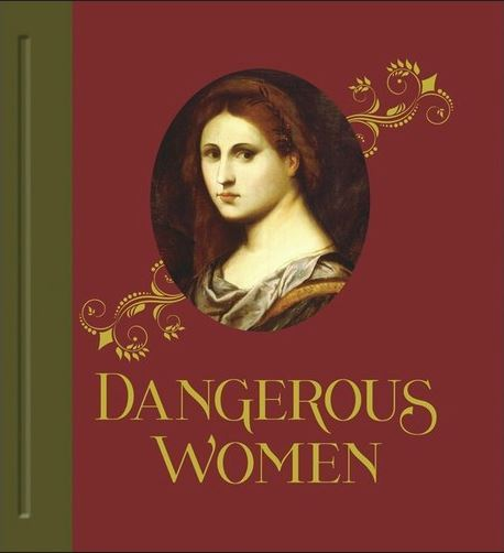 DANGEROUS WOMEN /ANGLAIS