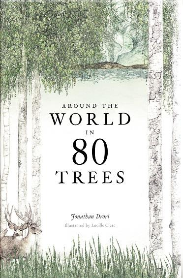 AROUND THE WORLD IN 80 TREES /ANGLAIS
