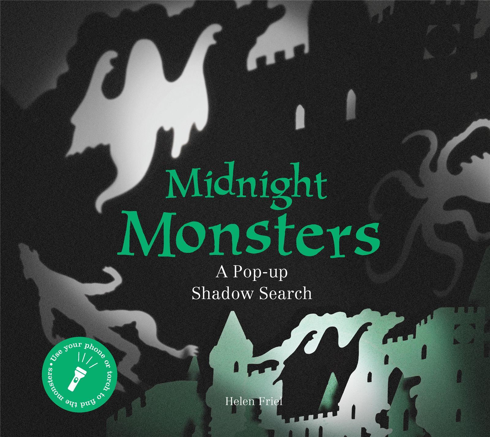 MIDNIGHT MONSTERS A POP-UP SHADOW SEARCH /ANGLAIS