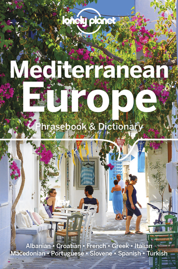 MEDITERRANEAN EUROPE PHRASEBOOK & DICTIONARY 4ED  ANGLAIS