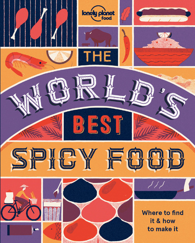 THE WORLD'S BEST SPICY FOOD 1ED -ANGLAIS-