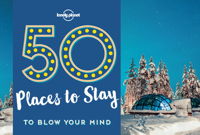 50 PLACES TO STAY TO BLOW YOUR MIND 1ED  ANGLAIS