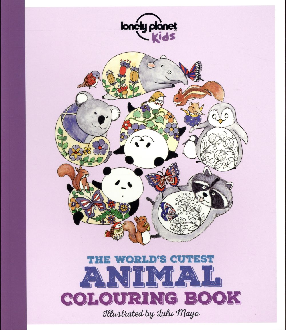 CUTEST ANIMAL COLOURING BOOK 1ED -ANGLAIS-