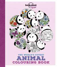 CUTEST ANIMAL COLOURING BOOK 1ED -ANGLAIS-
