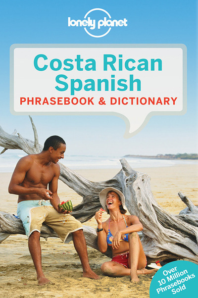COSTA RICAN SPANISH PHRASEBOOK & DICTIONARY 5ED -ANGLAIS-