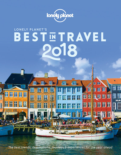 LONELY PLANET S BEST IN TRAVEL 2018 13ED  ANGLAIS