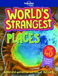 WORLD'S STRANGEST - PLACES 1ED -ANGLAIS-